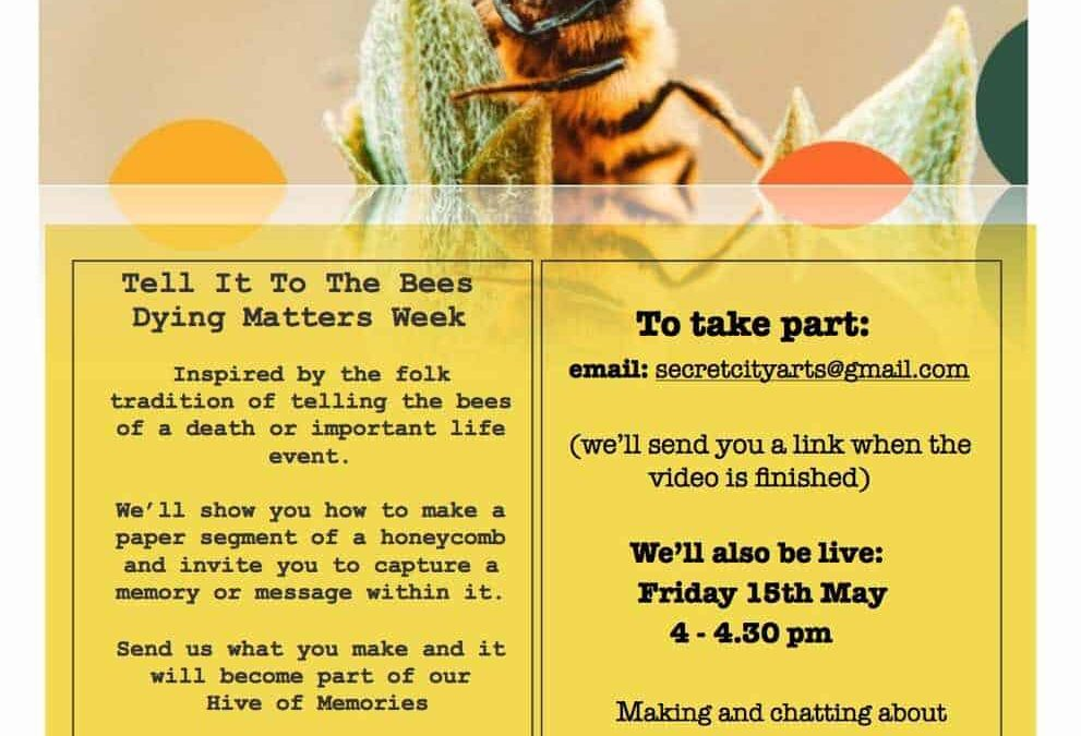 Tell It  To The Bees: Dying Matters Week 2020
